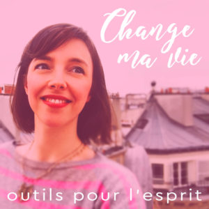 change_ma_vie_podcast